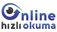 ONLINE HIZLI OKUMA